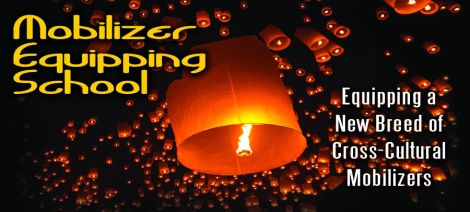 Mobilizer Equipping School, 22 April – 17 June 2015